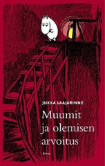 """Jukka Laajarinne  """"Muumit ja olemisen arvoitus"""""""