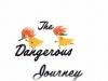 2 Опасное приключение/ Dangerous Journey